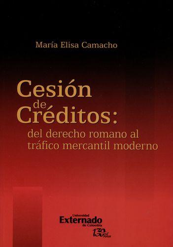 Cesion De Creditos Del Derecho Romano Al Trafico Mercantil Moderno