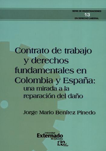 Contrato De Trabajo Y Derechos Fundamentales En Colombia Y España Una Mirada A La Reparacion Del Daño
