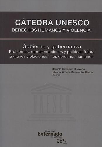 Catedra Unesco Derechos Humanos Y Violencia: Gobierno Y Gobernanza