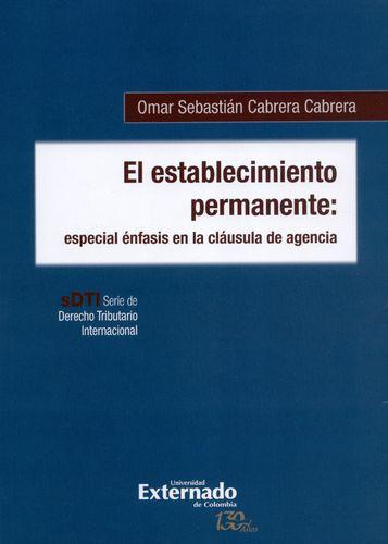 Establecimiento Permanente Especial Enfasis En La Clausula De Agencia, El
