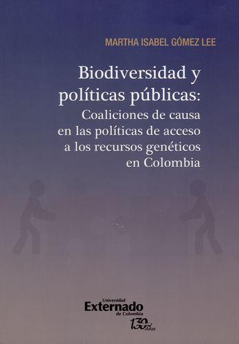 Biodiversidad Y Politicas Publicas Coaliciones De Causa En Las Politicas De Acceso A Los Recursos Geneticos En