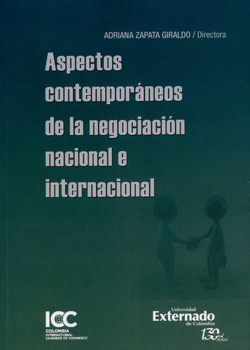 Aspectos Contemporaneos De La Negociacion Nacional E Internacional