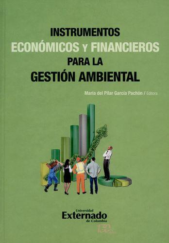 Instrumentos Economicos Y Financieros Para La Gestion Ambiental
