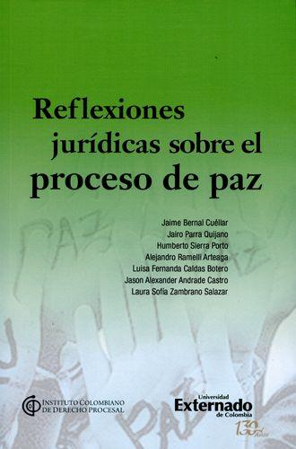 Reflexiones Juridicas Sobre El Proceso De Paz