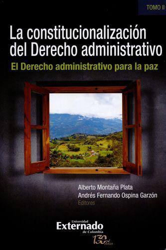 Constitucionalizacion Del (Ii) Derecho Administrativo El Derecho Administrativo Para La Paz, La