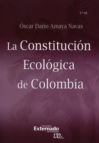 Constitucion Ecologica De Colombia, La