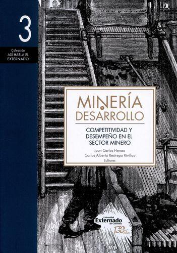 Mineria Y Desarrollo (3) Competitividad Y Desempeño En El Sector Minero