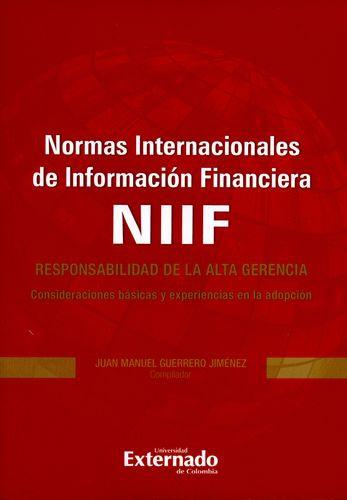 Normas Internacionales De Informacion Financiera Niff Responsabilidad De La Alta Gerencia Consideraciones Basi