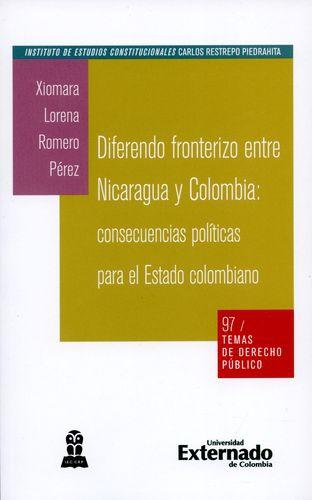Diferendo Fronterizo Entre Nicaragua Y Colombia: Consecuencias Politicas Para El Estado Colombiano