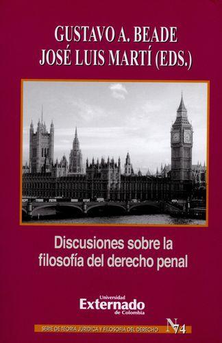 Discusiones Sobre La Filosofia Del Derecho Penal