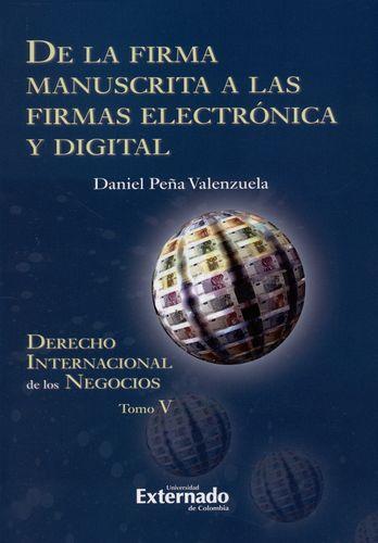 De La Firma Manuscrita A Las Firmas Electronica Y Digital