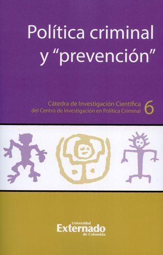 Politica Criminal Y Prevencion
