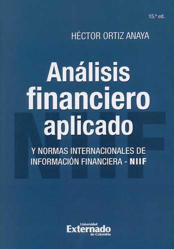 Analisis Financiero Aplicado Y Normas Internacionales De Informacion Financiera Niif