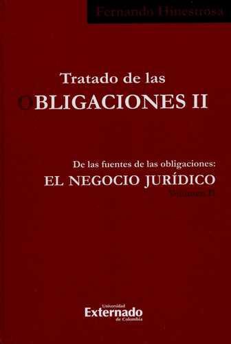 Tratado De Las Obligaciones Ii-2 De Las Fuentes De Las Obligaciones El Negocio Juridico