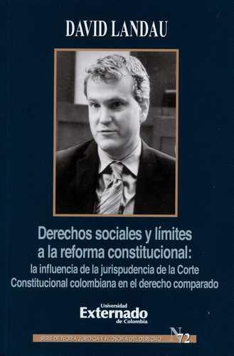 Derechos Sociales Y Limites A La Reforma Constitucional La Influencia De La Jurisprudencia De La Corte Consti