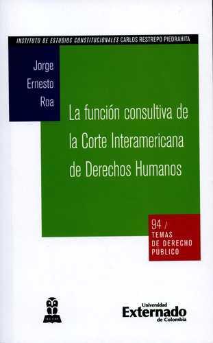 Funcion Consultiva De La Corte Interamericana De Derechos Humanos, La