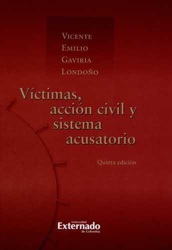 Victimas Accion Civil Y Sistema Acusatorio