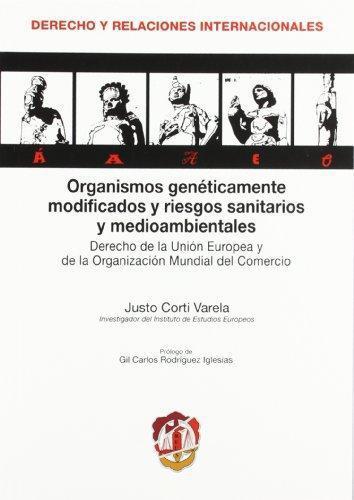 Organismos Geneticamente Modificados Y Riesgos Sanitarios Y Medioambientales