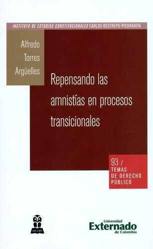Repensando Las Amnistias En Procesos Transicionales Temas D.P. No. 93