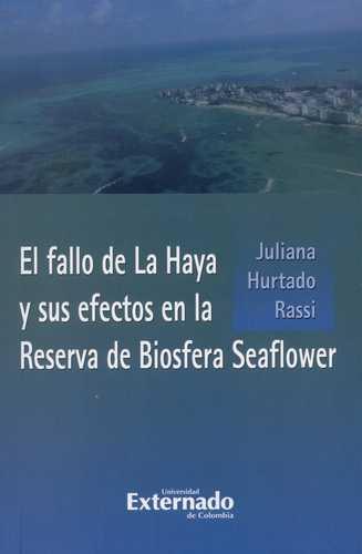 Fallo De La Haya Y Sus Efectos En La Reserva De Biosfera Seaflower, El