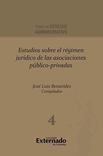Estudios Sobre El Regimen Juridico De Las Asociaciones Publico-Privadas