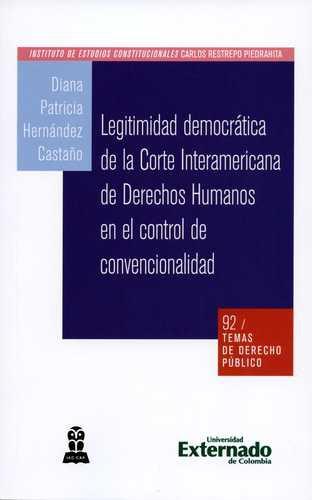 Legitimidad Democratica De La Corte Interamericana De Derechos Humanos En El Control De Convencionalidad