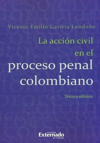 Accion Civil En El Proceso Penal Colombiano, La