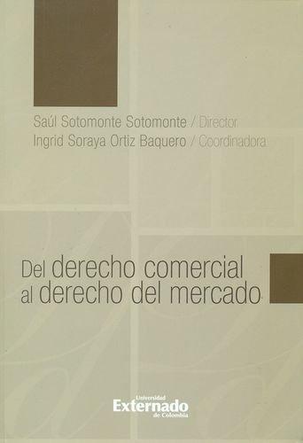 Del Derecho Comercial Al Derecho Del Mercado