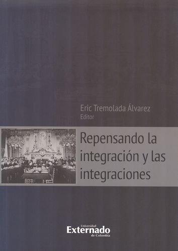 Repensando La Integracion Y Las Integraciones