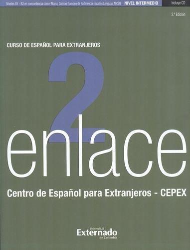 Enlace 2 (+Cd) Curso De Español Para Extranjeros