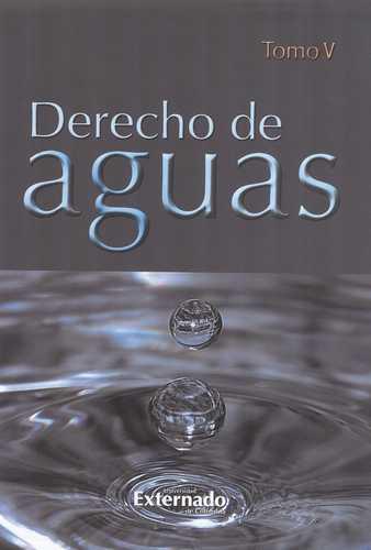 Derecho De Aguas Tomo V
