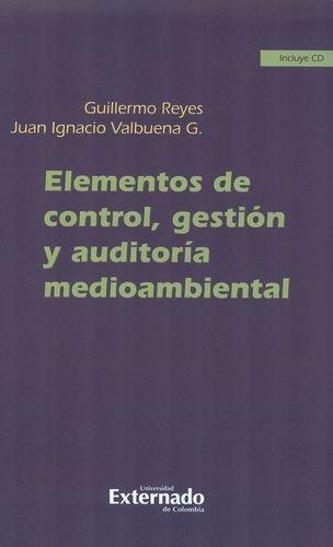 Elementos De Control, Gestion (+Cd) Y Auditoria Medioambiental