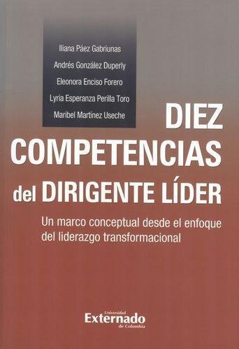 Diez Competencias Del Dirigente Lider