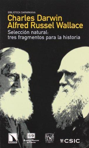 Seleccion Natural Tres Fragmentos Para La Historia