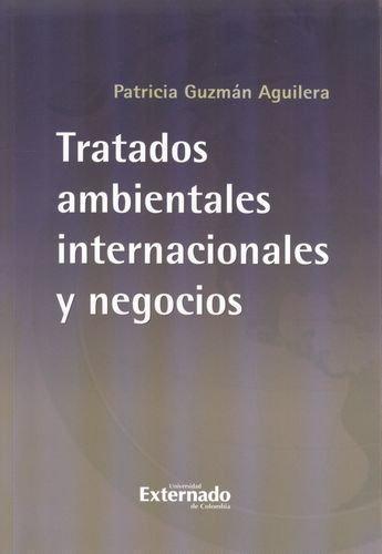 Tratados Ambientales Internacionales Y Negocios