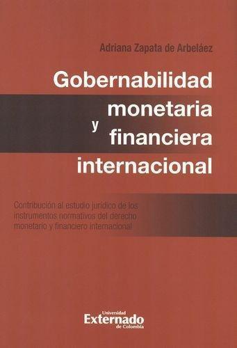 Gobernabilidad Monetaria Y Financiera Internacional