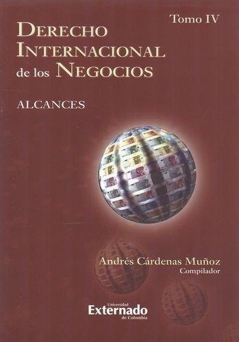 Derecho Internacional (Tomo Iv) De Los Negocios