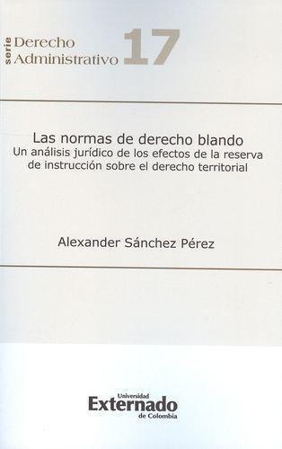 Normas De Derecho Blando. Un Analisis Juridico De Los Efectos De La Reserva De Instruccion, Las