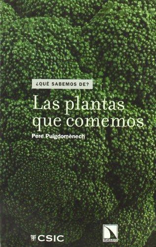 Plantas Que Comemos, Las