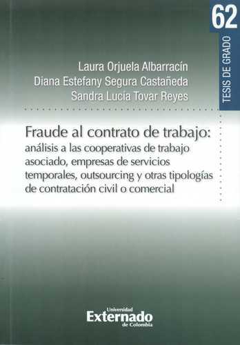 Fraude Al Contrato De Trabajo: Analisis A Las Cooperativas De Trabajo Asociado