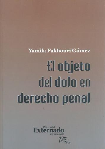 Objeto Del Dolo En Derecho Penal, El