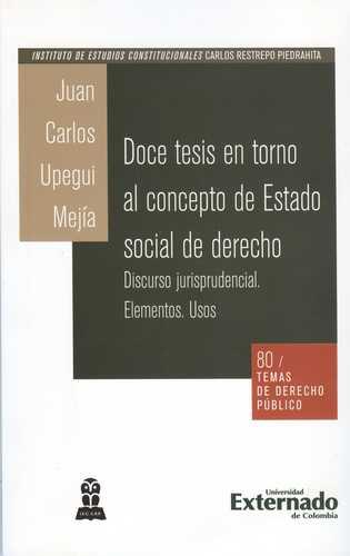 Doce Tesis En Torno Al Concepto De Estado Social De Derecho
