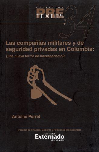 Compañias Militares Y De Seguridad Privadas En Colombia ¿Una Nueva Forma De Mercenarismo?, Las