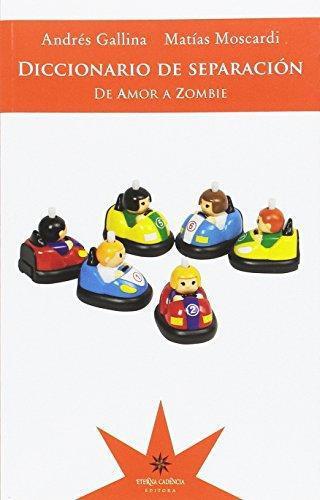 Diccionario De Separacion De Amor A Zombie