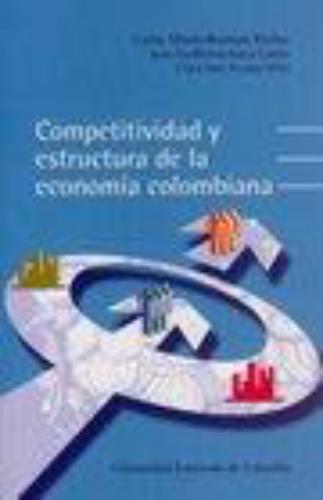 Competitividad Y Estructura De La Economia Colombiana