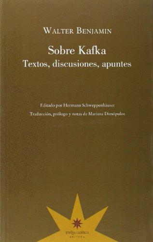 Sobre Kafka Textos Discusiones Apuntes