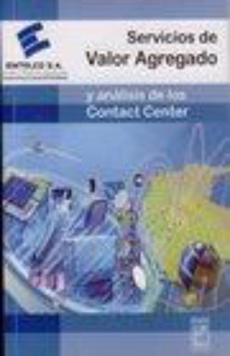 Servicios De Valor Agregado Y Analisis De Los Contact Center