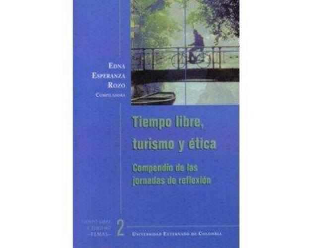 Tiempo Libre Turismo Y Etica