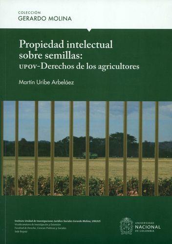 Propiedad Intelectual Sobre Semillas: Upov Derechos De Los Agricultores