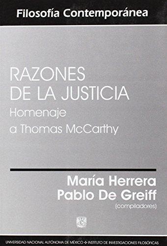 Razones De La Justicia Homenaje A Thomas Mccarthy